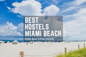 Best Hostels in Miami