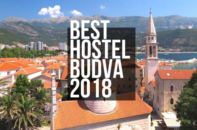 best hostels budva for backpackers