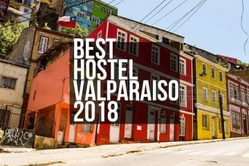Best Hostels in Valparaiso For Backpackers