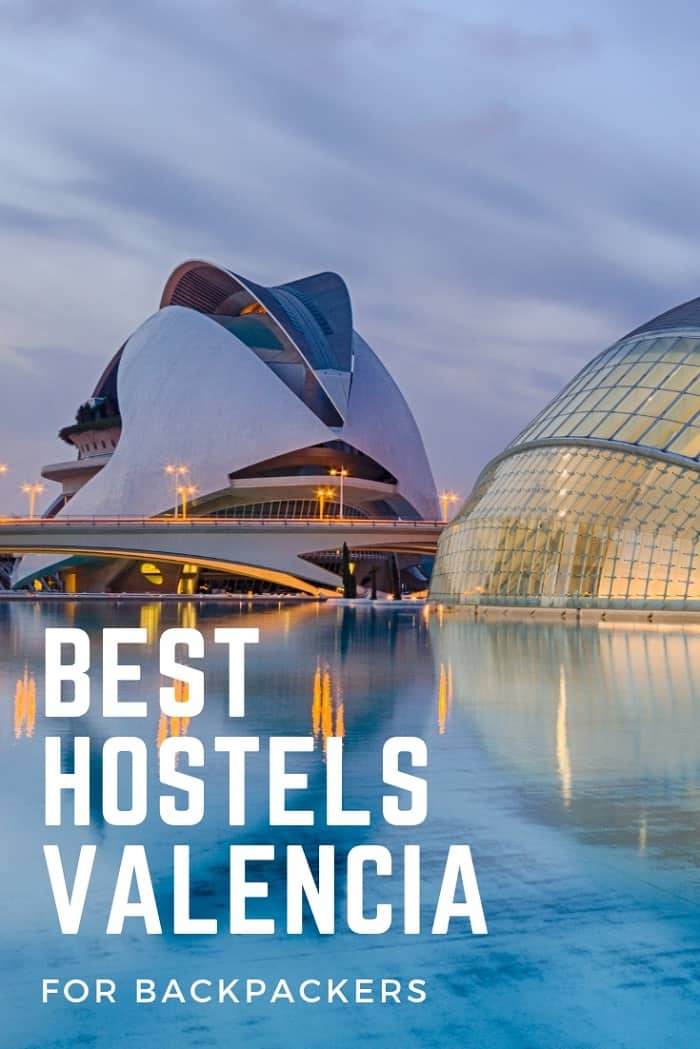 Valencia Hostels for Backpackers