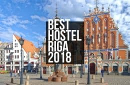 Hostels in Riga for Backpackers