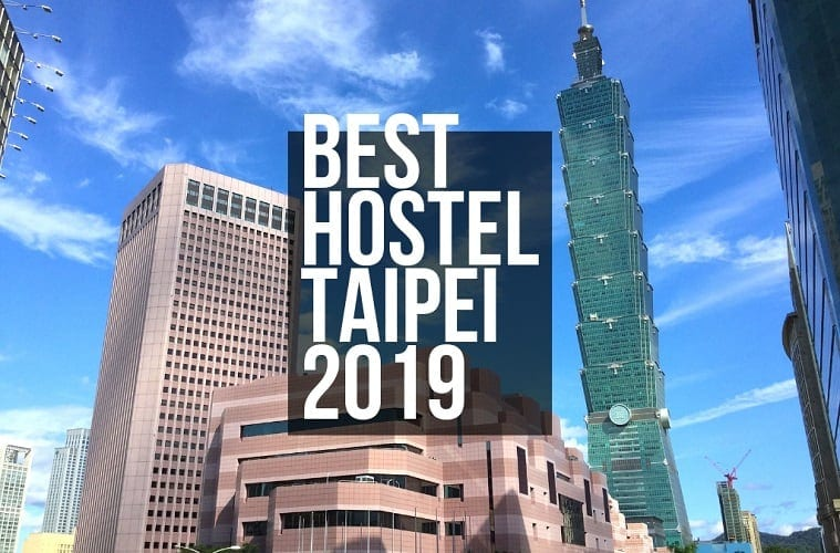 Best Hostels Taipei for Backpackers