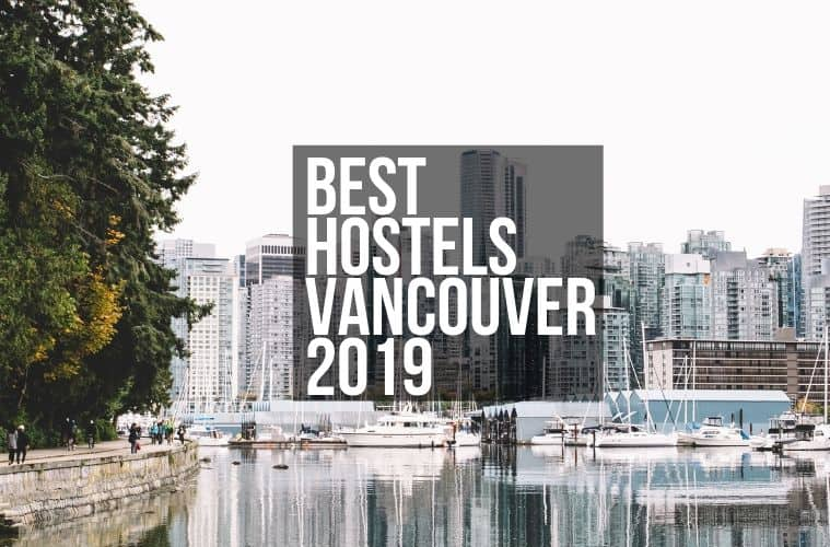 Best Hostels in Vancouver Canada