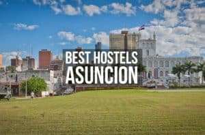 Best Hostels in Asuncion