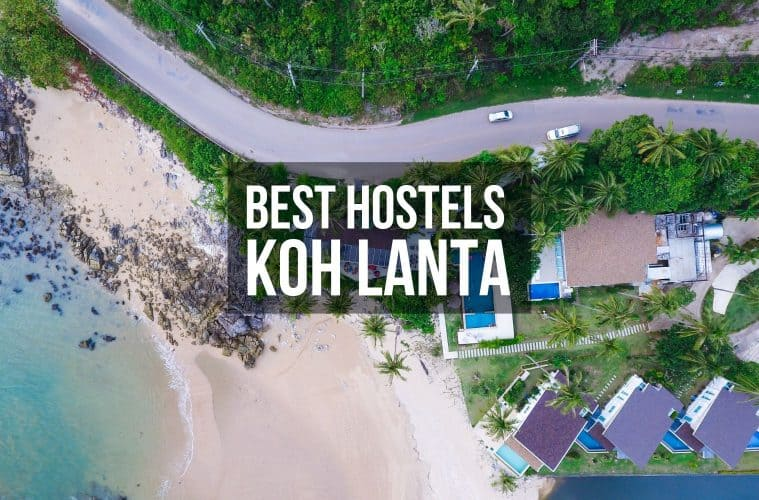 Best Hostels in Koh Lanta