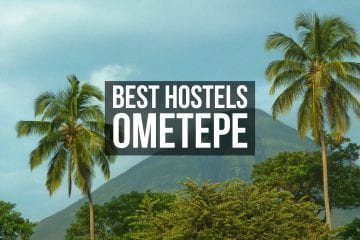 Best Hostels in Ometepe