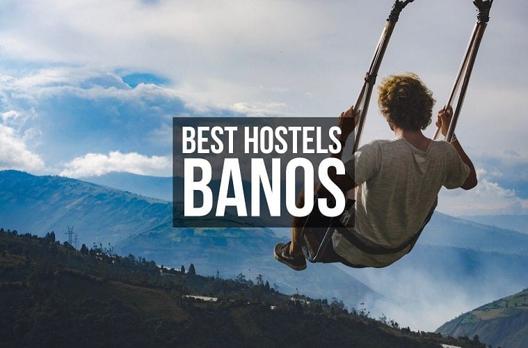 Best Hostels in Banos