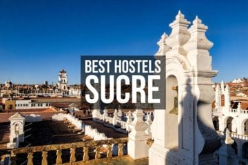 Best Hostels in Sucre