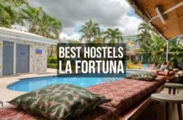 Best Hostels La Fortuna