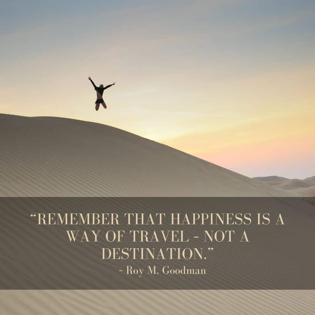 Remember that happiness is a way of travel – not a destination. - Wanderlust Quotes - Instagram Post