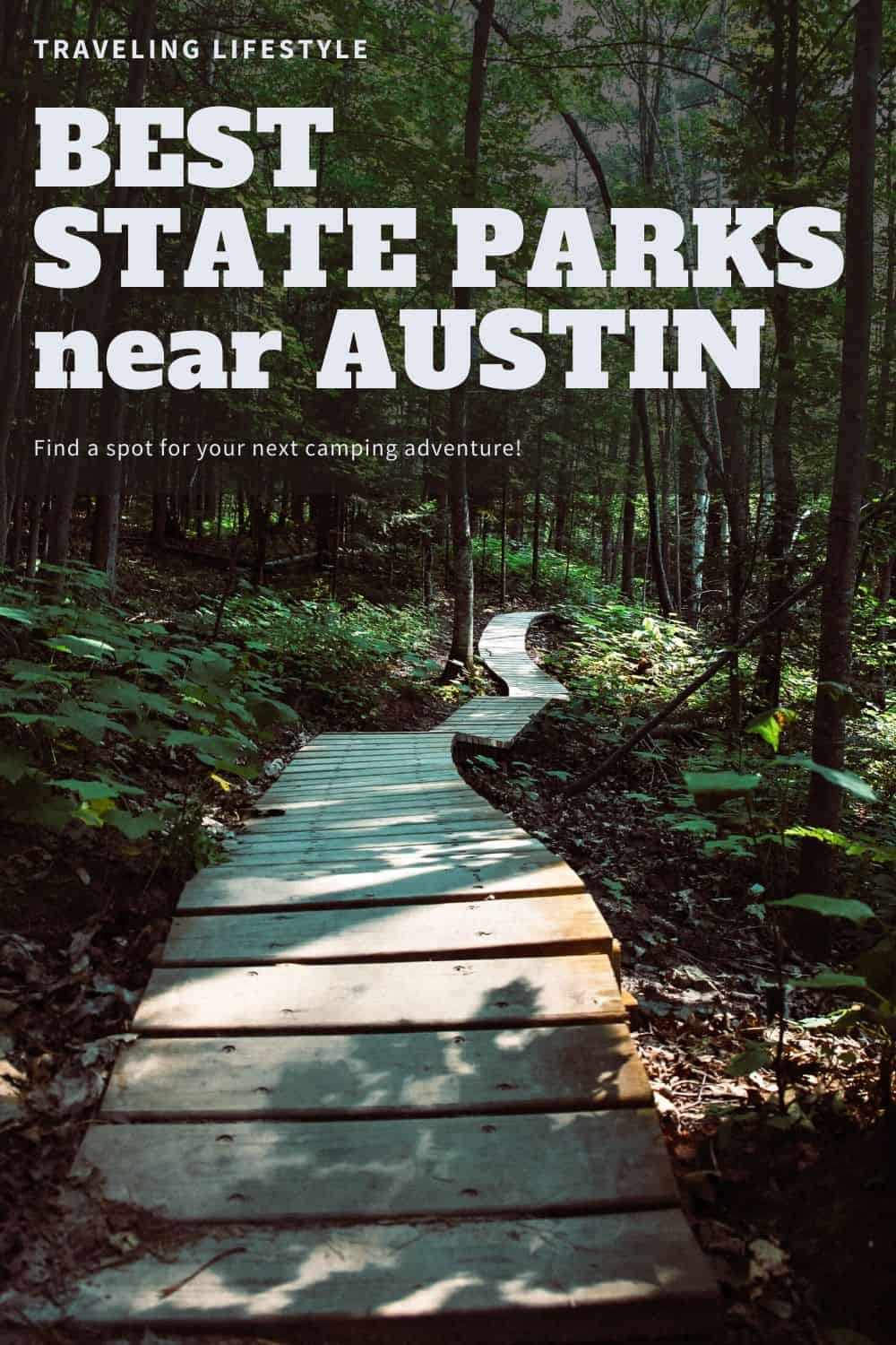 Best State Parks near Austin to visit for hiking or camping