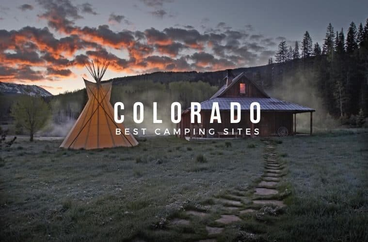 Best Camping Sites in Colorado