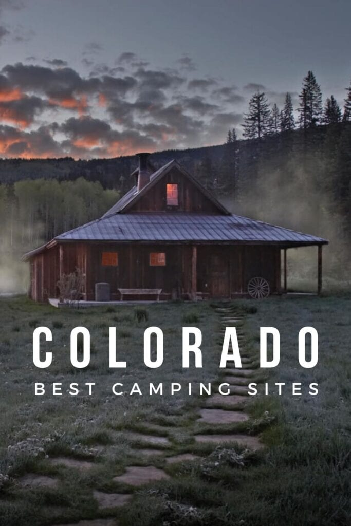 Best Camping Sites in Colorado to Visit in Summer