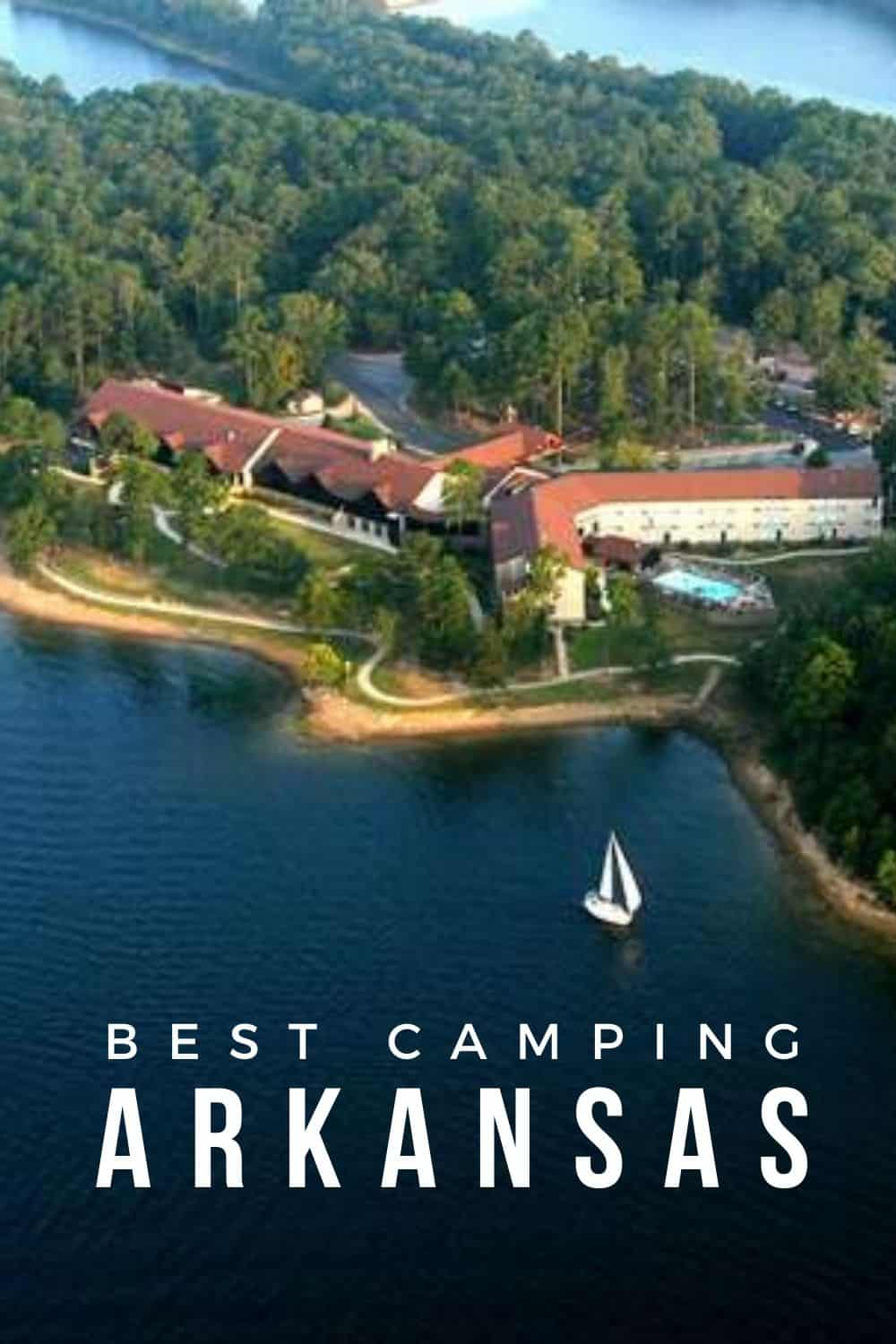 Best Camping sites and Campgrounds in Arkansas State