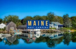 Best Camping Sites in Maine