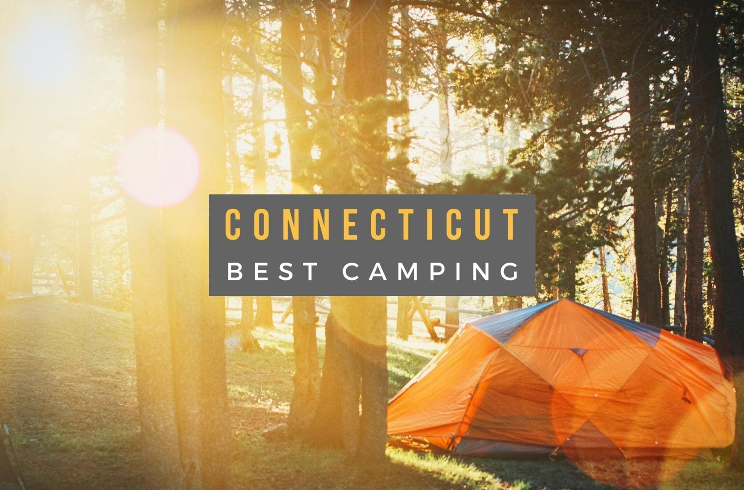Best Camping Sites in Connecticut