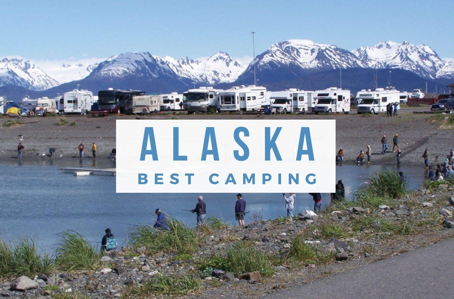 Best Camping in Alaska